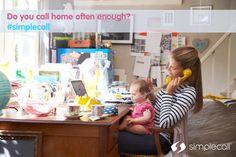 Do you call home often enough? #simplecall
