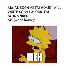 "Writer Meme - ""i'm gonna write so much! Writing Quotes, Writing Advice, Writing A Book, Writing Prompts, Writing Ideas, Writing Skills, Writer Memes, Book Memes, Writing Problems"