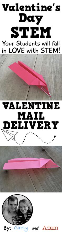 Valentine STEM Activity Your students will love designing an airplane to deliver valentines. (From Carly and Adam on TPT)