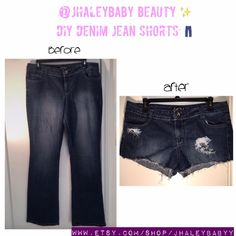 JHaleyBaby Beauty.  #diy #diyfashion #diystyle #diydenimjeans #diyshorts #jeans #shorts #bluejeans #denim #jhaleybabybeauty #jhaleybabyy