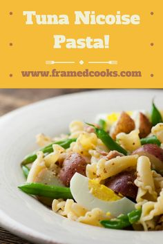 Elegant tuna nicoise turns from salad into pasta with this easy recipe!