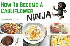 How To Be A Cauliflower Ninja