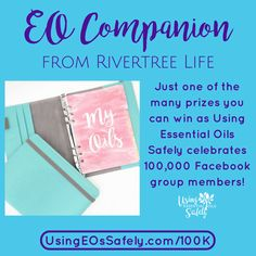 Celebrating 100,000 Facebook Group Members with a Massive GIVEAWAY! | Using Essential Oils Safely