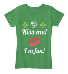 Get your Irish on with this St. Patrick's Day t-shirt that's sure to get you plenty of kisses at the Pub! T-Shirt from Bend It Designs - Bend, Oregon | Teespring (scheduled via http://www.tailwindapp.com?utm_source=pinterest&utm_medium=twpin&utm_content=post147994875&utm_campaign=scheduler_attribution)