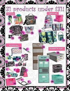 31 items from Thirty One all $31 or less www.mythirtyone.com/pennyray