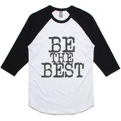 theIndie Be the Best (Grey) 3/4-Sleeve Raglan Baseball T-Shirt