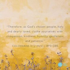 """Colossians  3:12  Proverbs 31 Online Bible Study (@p31obs) on Instagram: """"""""Life Isn't About Me"""" ~@TrishCordell (today's #P31OBS #ListenLoveRepeat blog; link in profile) .…"""""""