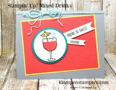 Klompen Stampers (Stampin' Up! Demonstrator Jackie Bolhuis): Mixed Drinks Card Series:  Card #2
