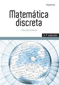 Matemática discreta: http://kmelot.biblioteca.udc.es/record=b1526796~S1*gag