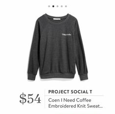 Stitch Fix: Project Social T Coen I Need Coffee Embroidered Knit Sweatshirt $54