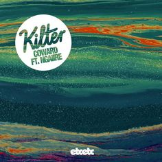 NADERI's official remix for Kilter's new single, Coward.