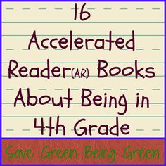 AR Reading -  16 Accelerated Reader Books About 4th Grade