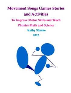 FREE!!  Movement Songs Games Stories Activities for Phonics Math Science
