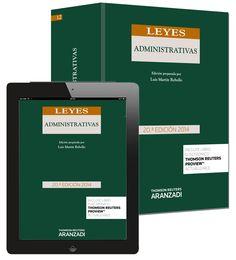 Leyes administrativas / edición preparada por Luis Martín Rebollo. Cizur Menor : Thomson Reuters Aranzadi, 2015, edició21ª ed., 2 v. OL –ESP. També disponible la versió electrònica.
