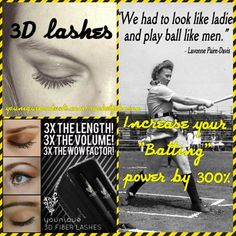 Younique 3d fiber mascara system is guaranteed to increase your lashes aka batting power by 300%. No more striking out!!!