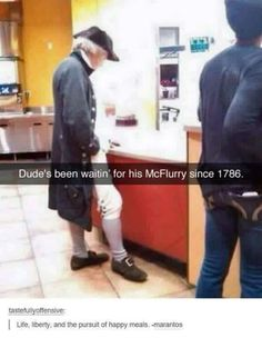 "Daily LMFAO Funny Memes so hilarious and funny about General life : ""Dude's been waitin for his McFlurry since Crazy Funny Memes, Really Funny Memes, Stupid Funny Memes, Funny Relatable Memes, Haha Funny, Funny Posts, Funny Quotes, Funny Stuff, Funny Things"