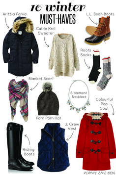 10 Winter Must Haves - Essential items to keep you warm and stylish all winter long. Preppy and warm