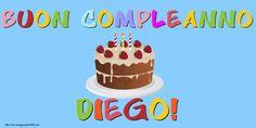 Cartoline Diego - Cartoline con nome - messaggiauguricartoline.com Birthday Cake, Desserts, Food, Birthday Cards, Happy Brithday, Display, Tailgate Desserts, Birthday Cakes, Deserts