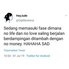 Caption Quotes, Text Quotes, Jokes Quotes, Funny Quotes, Life Quotes, Quotes Lucu, Quotes Galau, Moody Quotes, Wonder Quotes