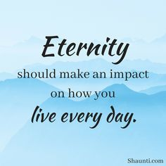 Eternity should make an impact on how you live every day. (from Find Balance: A Life-Ready Woman Study) Happy Marriage Quotes, Inspirational Marriage Quotes, Happy Quotes, Great Quotes, How To Become, Thankful, Wisdom, Study, Woman