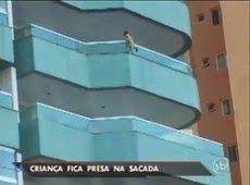 Galdino Saquarema Noticia: Criança fica presa em sacada no 5º andar de um prédio no ES