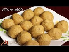Atta Ka Ladoo - Indian Dessert, Recipe by Manjula Indian Dessert Recipes, Indian Sweets, Sweets Recipes, Snack Recipes, Cooking Recipes, Indian Recipes, Cooking Tips, Yummy Snacks, Delicious Desserts
