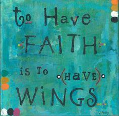 inspirational art, word art, faith art, faith, hope, keep the faith, believe, never give up, hope floats, soar above, faith flies, wings - pinned by pin4etsy.com