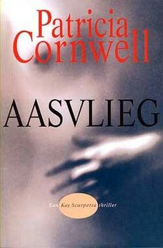 Aasvlieg by Patricia Cornwell