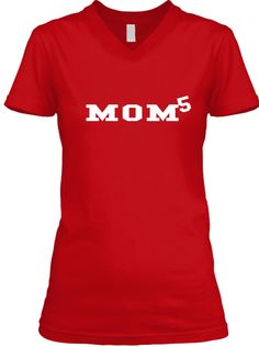 5 Mom Red T-Shirt Front