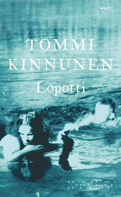 Lopotti - Tommi Kinnunen - #kirja