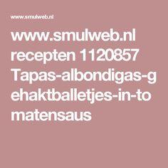 www.smulweb.nl recepten 1120857 Tapas-albondigas-gehaktballetjes-in-tomatensaus