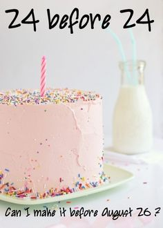 a list of 24 things to accomplish before her 24th birthday! cool idea