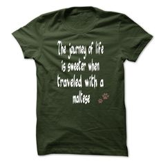 View images & photos of Limited Edition The journey of life is sweeter when traveled with a maltese t-shirts & hoodies
