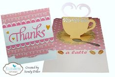 Pop it Ups Wednesday with Sandy - Thanks a latte'