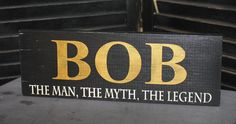 Personalized Man Sign/ The Man The Myth by TheGingerbreadShoppe, $18.95