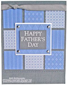Basic Grey and Brocade Blue are nice colors for a classic handmade Father's Day card. Another great use for scraps and your square punch.