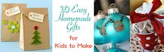 We've gathered 10 easy homemade gifts that kids can make with materials that are readily available and many you probably have around the house already!