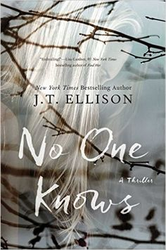 Did you love the twists and turns of Gone Girl? Check out these 24 thrillers, including No One Knows by J.T. Eliison.