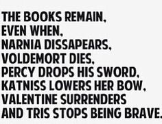 Books always remain, they never disappear