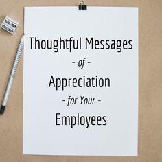 Employee Appreciation Quotes, Words Of Appreciation, Teacher Appreciation, Staff Motivation, Workplace Motivation, Words Of Gratitude, School Leadership, Servant Leadership, Educational Leadership