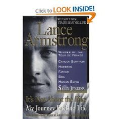 Lance Armstrong...It's not about the bike