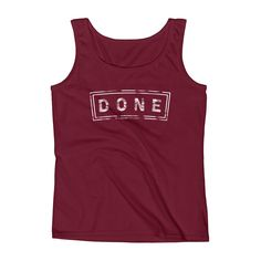 """""""Done"""" Ladies' Tank Top"""