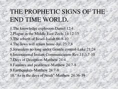 Prophetic Signs Of the End Time World Bible Scriptures, Bible Quotes, Inspirational Scriptures, Gospel Quotes, Qoutes, Revelation Bible Study, Revelation Prophecy, Book Of Revelation Quotes, Scripture Study