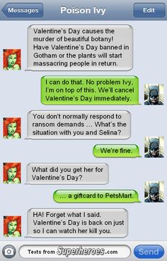 Love how Batman has Poison Ivy's number I bet they sext all the time XD