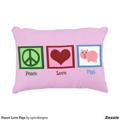 Peace Love Pigs Pink Accent Pillow for a girl who loves farm animals. A cute gift for someone who collects pretty piggies.
