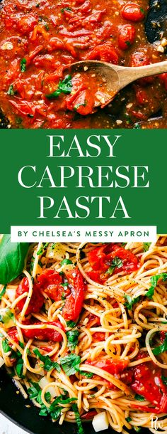 Get this delicious caprese pasta recipe by Chelsea's Messy Apron and more of our favorite pasta recipes that can be on the table in 15 minutes. #caprese #pasta #pastarecipes #dinnerrecipes #easyrecipes #easydinners #lazydinners