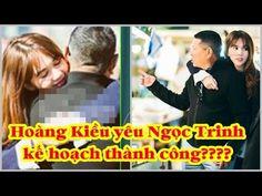 Hoàng Kiều yêu Ngọc Trinh; kế hoạch thành công? ♥Tin Hôm Nay♥