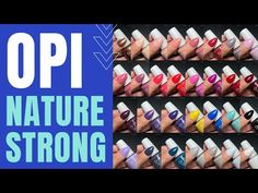 Swatching ALL 30 colors from the OPI Nature Strong line! (With Timestamps) - YouTube Opi, Swatch, The Creator, Product Description, Strong, Colors, Nature, Youtube, Naturaleza