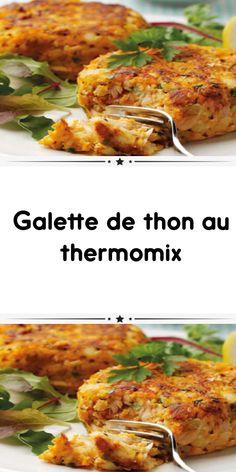 Galette de thon au thermomix Un délice à base de thon pour accompagner tous vos plats très facile à préparer chez vous avec votre thermomix. une recette facile et pour toute la famille testez-la. Tandoori Chicken, Family Meals, Tapas, Seafood, Food And Drink, Veggies, Diet, Vegan, Cooking