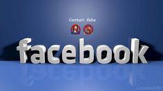 Conturile false de pe Facebook sau rețele sociale